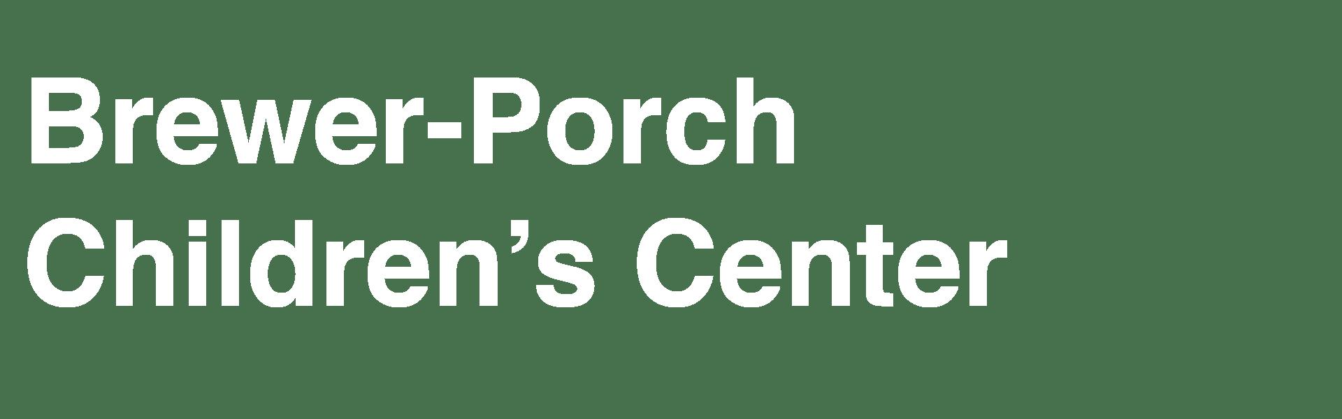 Brewer-Porch Children's Center